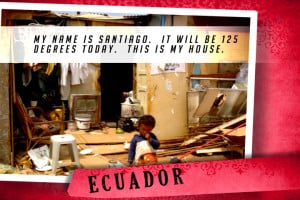 This is my House in Ecuador Red | Shelter The World